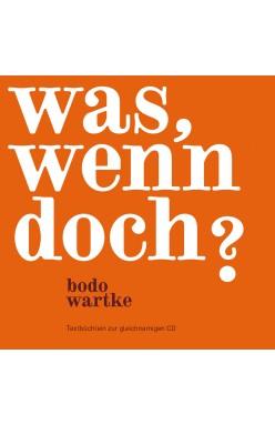 Was, wenn doch? (Textbüchlein) - Cover