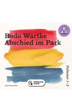 Abschied im Park Vol. 1-3 (Download-Album)