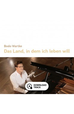 Bodo Wartke - Das Land, in dem ich leben will (Download-Single)