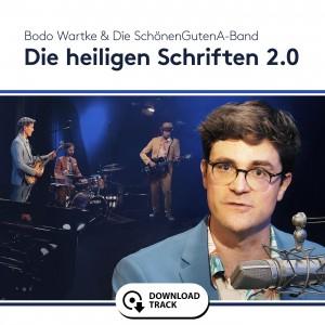 Bodo Wartke & die SchönenGutenA-Band - Die Heilige Schriften 2.0