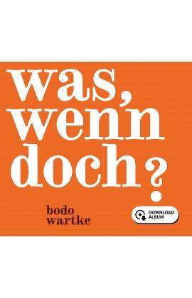 Was, wenn doch?